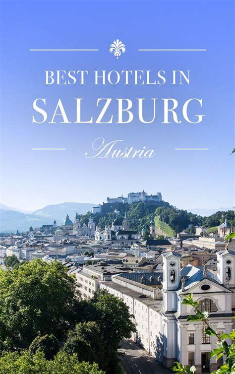 best hotels in salzburg austria 25 best ideas about salzburg on salzburg