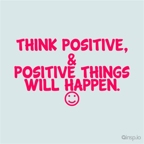 Think Be Positive think positive the importance of self talk