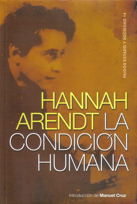 biblioteca solidaria la condici 211 n humana de hannah arendt