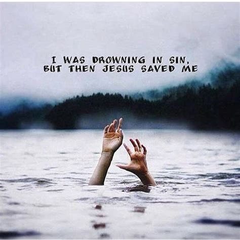 drowning  sin   jesus saved  pictures   images  facebook tumblr