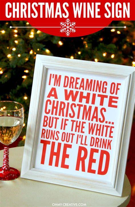im dreaming   white christmas wine sign printable   creative