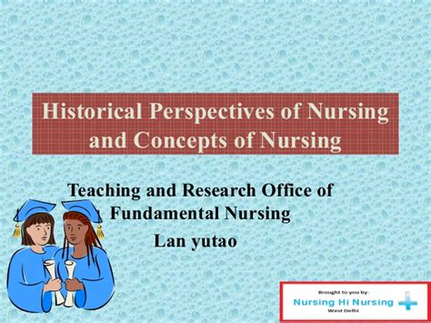 historical perspectives of nursing and concepts of nursing