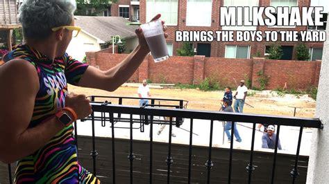 the backyard boys my milkshake brings all the boys to the yard youtube