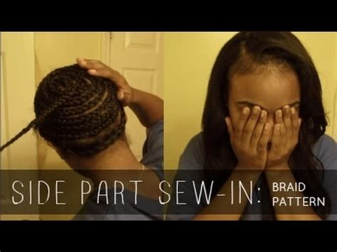 sewi in tutorials with leave out side part sew in with leave out braid pattern youtube