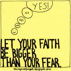 i define me faith is bigger than fear