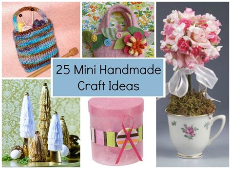 New Handmade Craft Ideas - 25 mini handmade craft ideas favecrafts