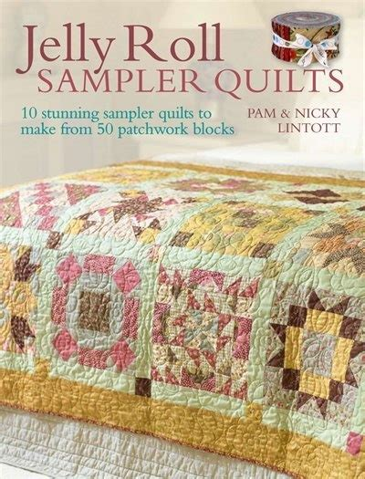 Jelly Roll Quilt Book by Jelly Roll Sler Quilts Quilting Books