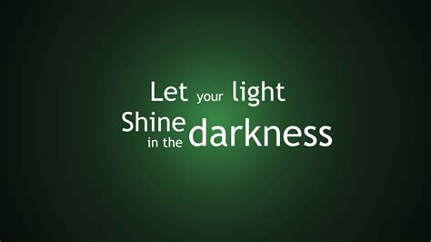the light shines in the darkness let your light shine in the darkness new scottish hymns