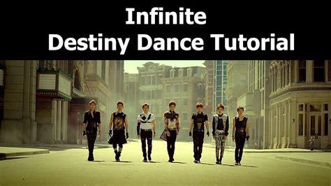 tutorial dance infinite back dance tutorial infinite destiny mirrored youtube