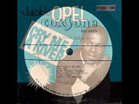 Jackie Opel Cry Me A River Jackie Opel Till The End Of Time Cry Me A River