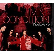 Mint Condition If You Love Me | if you love me mint condition song wikipedia
