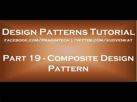 Design Pattern Kudvenkat | composite design pattern youtube