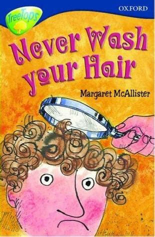 where s your hair books never wash your hair oxford reading tree stage 14