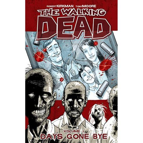 the walking dead volume 1607068184 the walking dead volume 01 quot days gone bye quot skybound