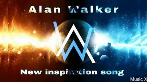 alan walker new song 2018 alan walker new inspiration song 2017 2018 picsy buzz