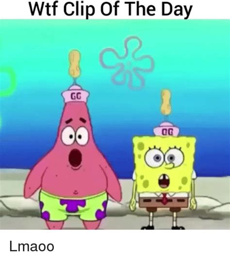 Video Clip Memes - wtf clip of the day gg lmaoo funny meme on sizzle