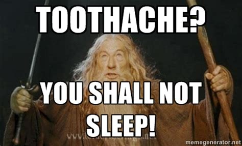 Toothache Meme - image gallery toothache meme
