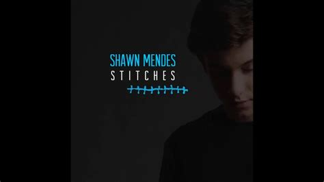 stitches shawn mendes shawn mendes stitches audio