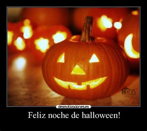 imagenes feliz dia halloween feliz noche de halloween desmotivaciones