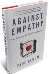 against empathy the for rational compassion books your unlearning report the trouble with empathy implicit