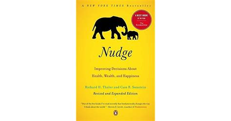 nudge improving decisions about 0300122233 nudge improving decisions about health wealth and happiness by richard h thaler