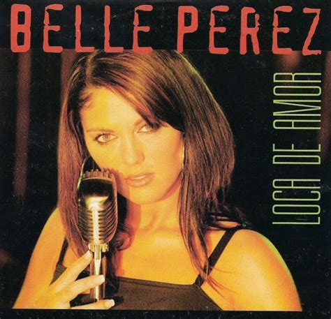 belle perez belle perez loca de amor cd at discogs
