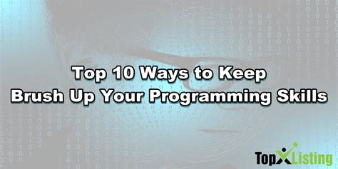 10 Ways To Keep Up With Revision by Top 10 Ways To Keep Brush Up Your Programming Skills