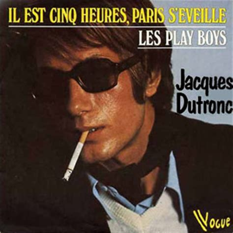 jacques dutronc j aime les filles lyrics 朝倉ノニーの 歌物語 5時 パリが目覚めるil est 5 heures paris s 233 veille