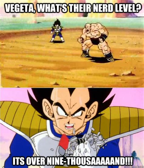 Its Over 9000 Meme - vegeta what s their nerd level its over nine
