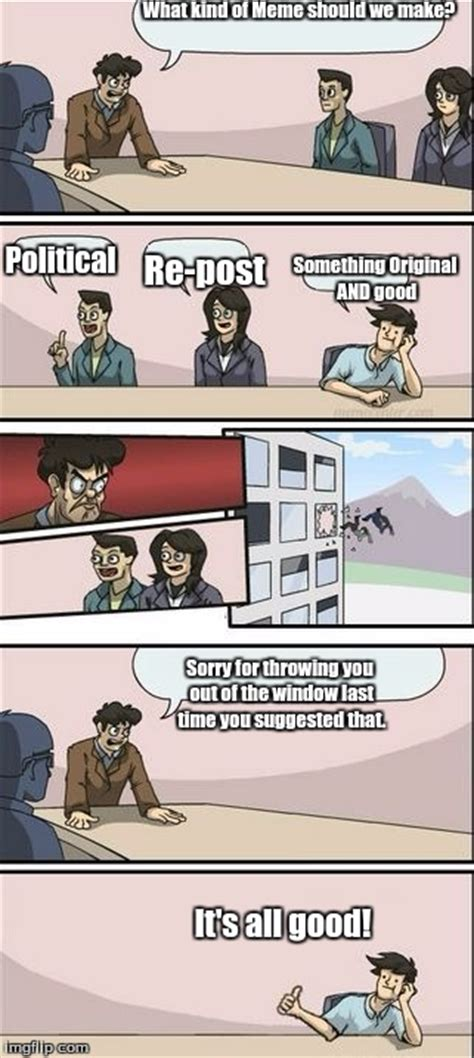 Thrown Out Window Meme - boardroom meeting sugg 2 imgflip