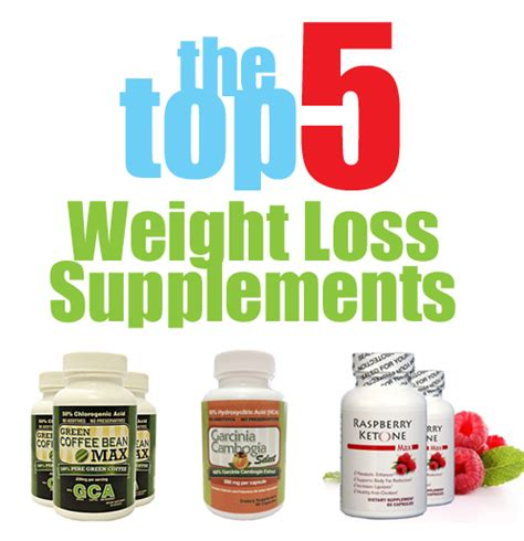 best weight loss supplements for top weight loss supplements for that work