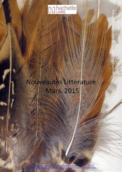 Hachette Livre Malakoff by Calam 233 O Complet Mars 2015 Litt 233 Rature