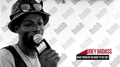 what hip hop trend do you want to see die feat joey bada