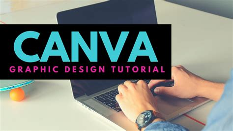 canva tutorial how to easily create graphics for free with canva video