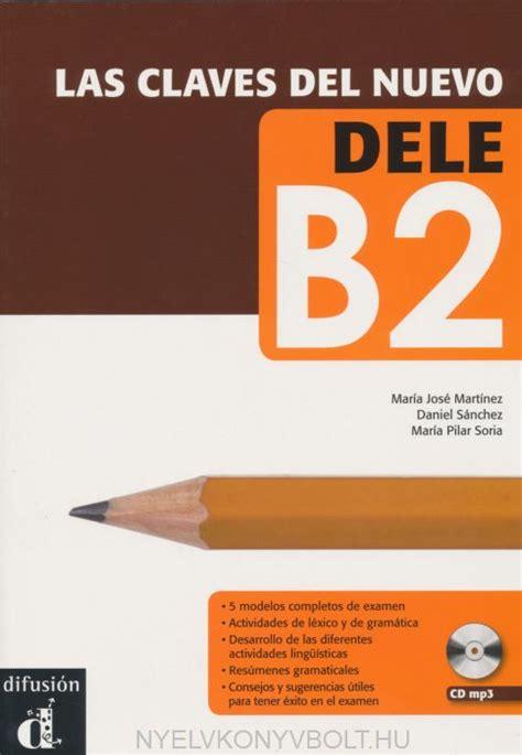 talk spanish complete book cd pack almudena sanchez las claves del nuevo dele b2 con audio cd nyelvk 246 nyv forgalmaz 225 s nyelvk 246 nyvbolt