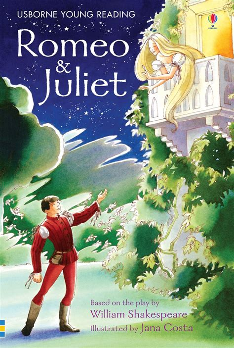 romeo and juliet books romeo and juliet at usborne children s books