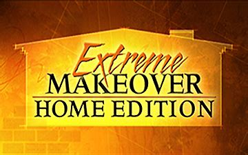 extreme makeover home edition the extreme reality of extreme makeover home edition