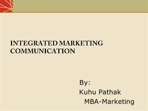 Integrated Mba Course Detail by Integrated Marketing Communication Tools