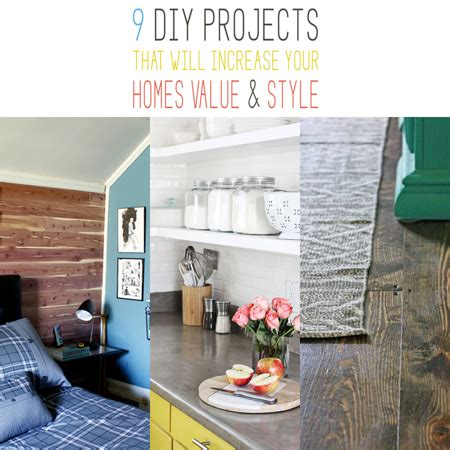 Boost Your Home S Value 9 Easy Diy Projects Decorating Your Small Space by 9 Diy Projects That Will Increase Your Homes Value And Style The Cottage Market