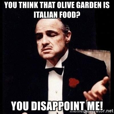 Olive Garden Meme - italian food memes gallery