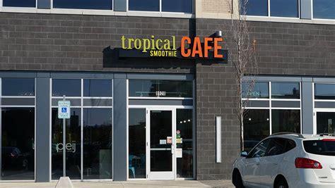 polaris tropical smoothie cafe   open