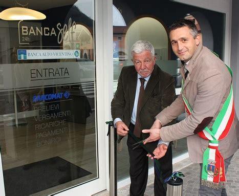 Banca Alto Vicentino Schio by Banca Alto Vicentino Inaugura Un Nuovo Sportello A
