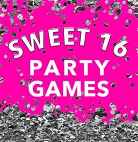 printable games for sweet 16 party sweet 16 ideas all you need for the ultimate sweet 16 party