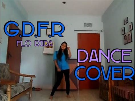 tutorial dance gdfr gdfr dance cover gdfr flo rida dance video