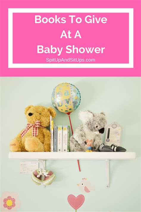 Books To Give At Baby Shower by The Best Books To Give At A Baby Shower Spit Up And Sit Ups