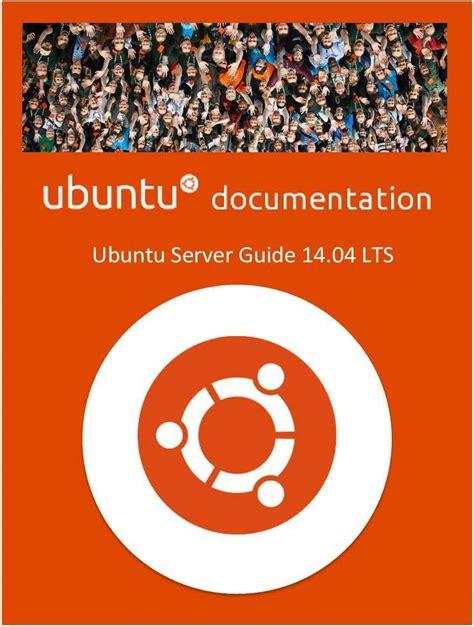 Ubuntu Server Documentation ubuntu documentation ubuntu server guide 2014 free eguide