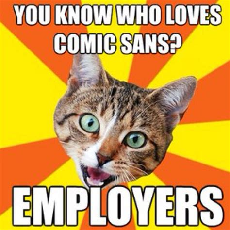 Comic Sans Meme - pin by lisa hempel on mirthful memes pinterest