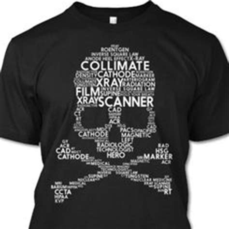 Xray Team T Shirt 1000 images about rad tech on rad tech