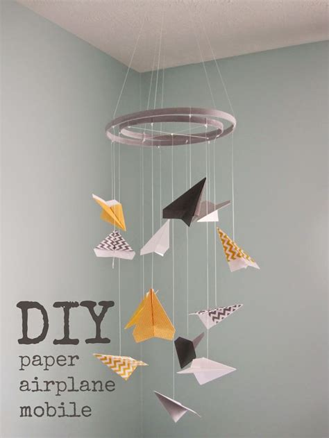 How To Make A Paper Mobile For Nursery - 25 best ideas about airplane mobile on