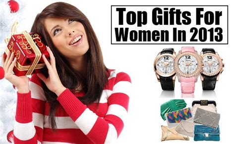 top gifts for women top gifts for women in 2013 unique gifts ideas for her